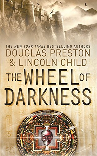 9781409136460: The Wheel of Darkness: An Agent Pendergast Novel