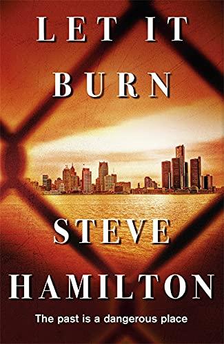 Let It Burn: Hamilton, Steve
