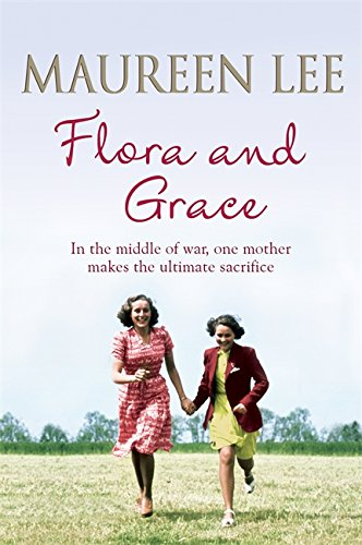 9781409137320: Flora and Grace: Poignant and uplifting bestseller from the Queen of Saga Writing