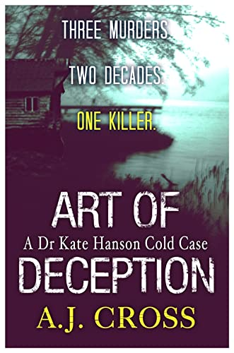 Art of Deception: Cross, A.J.