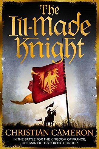 9781409137504: The Ill-Made Knight