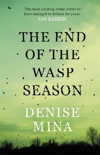 9781409138525: The End of the Wasp Season (Alex Morrow 2)