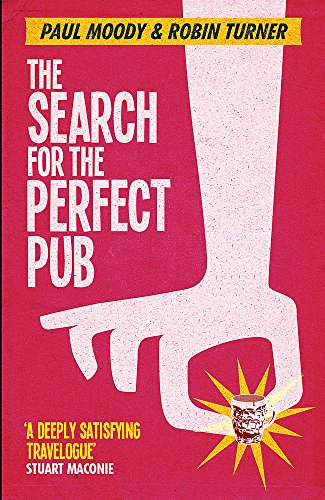 9781409139287: The Search for the Perfect Pub: Looking For the Moon Under Water