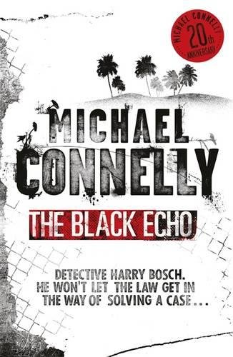 9781409139485: Black Echo (Harry Bosch Series)