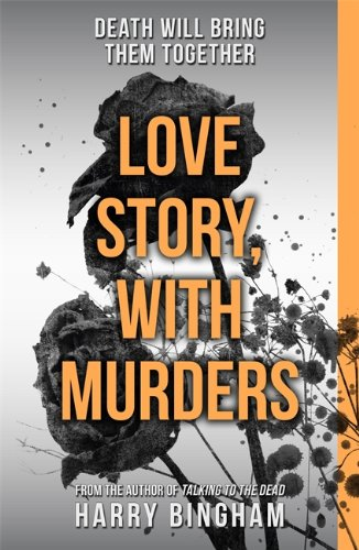 9781409140894: Love Story, With Murders