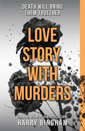 Love Story, with Murders: Bingham, Harry
