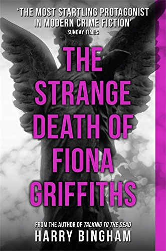 9781409140931: The Strange Death of Fiona Griffiths: Fiona Griffiths Crime Thriller Series Book 3