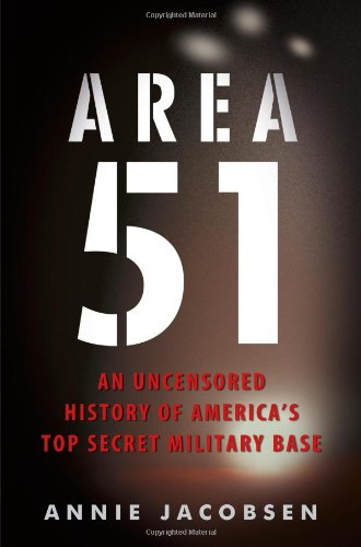 9781409141129: Area 51: An Uncensored History of America's Top Secret Military Base.