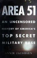 9781409141136: Area 51: An Uncensored History of America's Top Secret Military Base