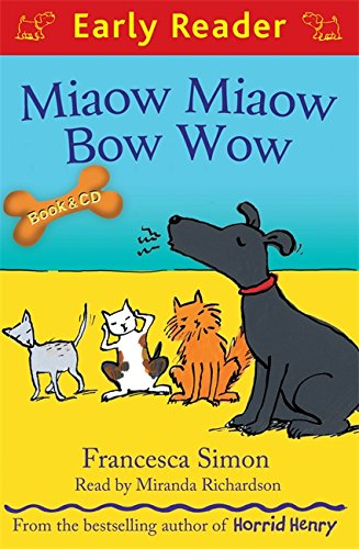 9781409141860: [ MIAOW MIAOW BOW WOW (EARLY READER: BUFFIN STREET) ] By Simon, Francesca ( Author) 2013 [ Paperback ]