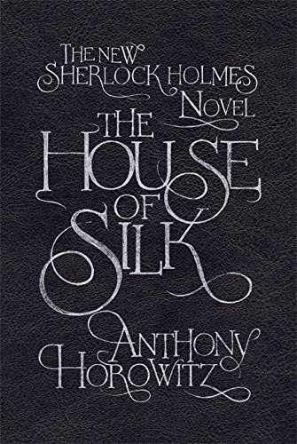 THE HOUSE OF SILK : SIGNED LEATHERBOUND LIMITED EDITION - FIRST EDITION, FIRST IMPRESSION