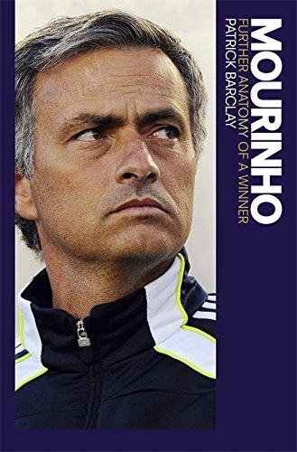 9781409142607: Mourinho: Further Anatomy of a Winner