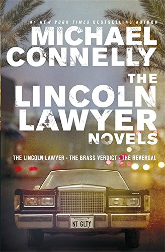 9781409142911: The Lincoln Lawyer Novels: The Lincoln Lawyer, The Brass Verdict, The Reversal