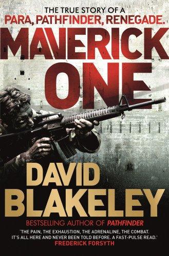 9781409144120: Maverick 1: The True Story of a Para, Pathfinder, Renegade