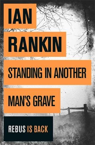standing in another man's grave SIGNED DOODLED WITH EXTRA: ian rankin