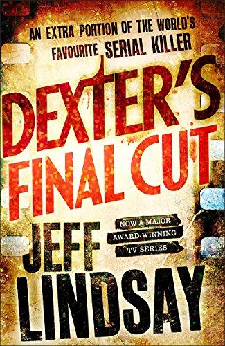 9781409144915: Dexter's Final Cut