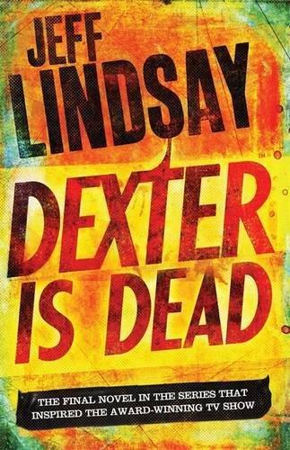 9781409144939: Dexter Is Dead (Dexter 8)