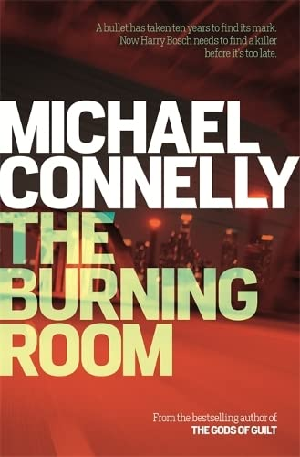 The Burning Room: Connelly, Michael
