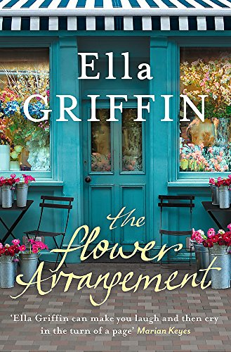 9781409145837: The Flower Arrangement: An uplifting, moving page-turner.