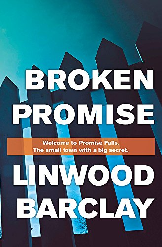 9781409145943: Broken Promise: (Promise Falls Trilogy Book 1)