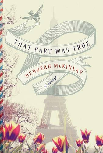 9781409146650: [That Part Was True] (By: Deborah McKinlay) [published: March, 2014]