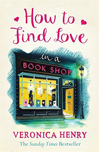 9781409146896: How to Find Love in a Book Shop