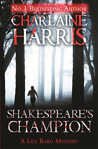 9781409147138: Shakespeare's Champion: A Lily Bard Mystery