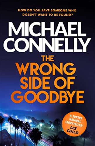 9781409147510: The Wrong Side Of Goodbye (Harry Bosch Series)