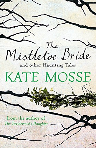 9781409148067: The Mistletoe Bride and Other Haunting Tales