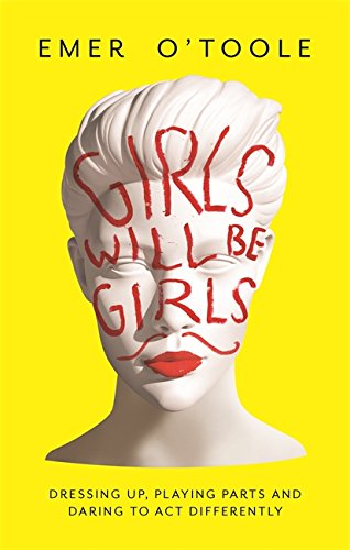 9781409148739: Girls Will Be Girls