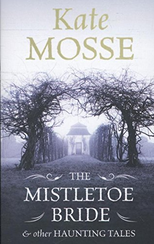 9781409149064: The Mistletoe Bride and Other Haunting Tales