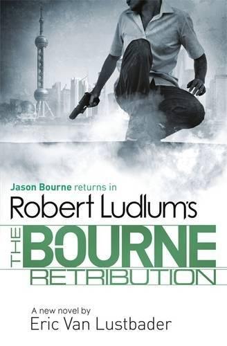 9781409149231: Robert Ludlum's The Bourne Retribution