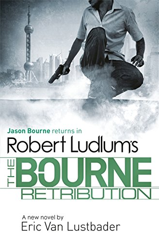 9781409149248: Robert Ludlum's The Bourne Retribution