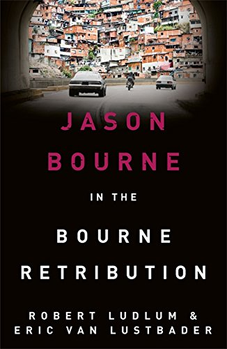 9781409149255: Robert Ludlum's The Bourne Retribution