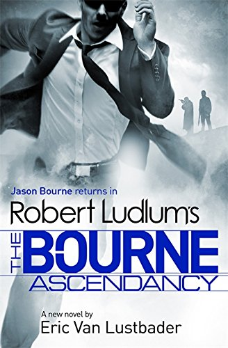 9781409149286: Robert Ludlum's The Bourne Ascendancy