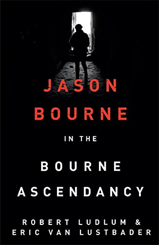 9781409149293: Robert Ludlum's The Bourne Ascendancy (Bourne 12)