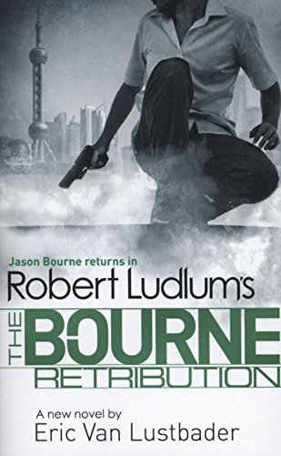 9781409149613: Robert Ludlum's The Bourne Retribution