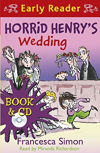 9781409149873: Horrid Henry's Wedding (Horrid Henry Early Reader)
