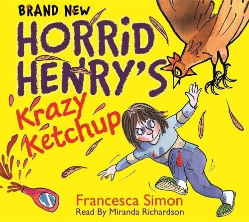9781409149927: Horrid Henry's Krazy Ketchup