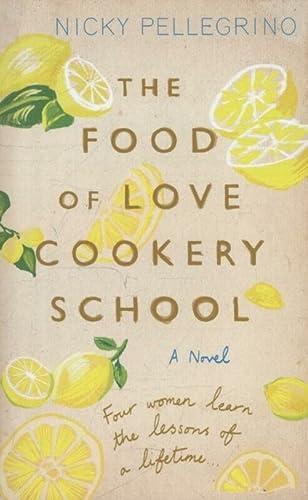 The Food of Love Cookery School - Pellegrino, Nicky