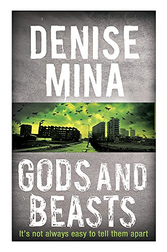 Gods and Beasts (Alex Morrow 3): Mina, Denise