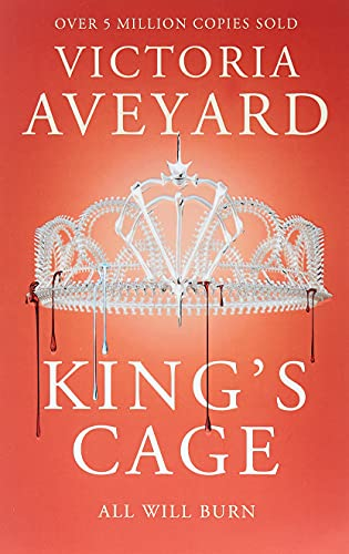 9781409150763: King's Cage: All will burn (Red Queen): Red Queen Book 3
