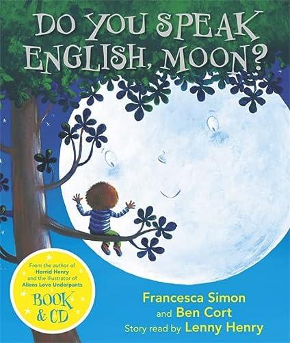 9781409151050: Do You Speak English, Moon?