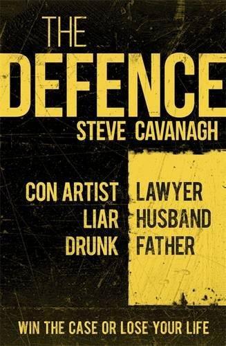 9781409152293: The Defence: Eddie Flynn Book 1
