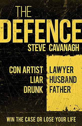 9781409152309: The Defence: Win the trial. Or lose his life. (Eddie Flynn)