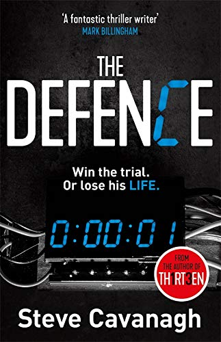 9781409152316: The Defence: Eddie Flynn Book 1: Win the trial. Or lose his life.
