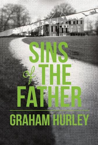 Sins of the Father: Graham Hurley