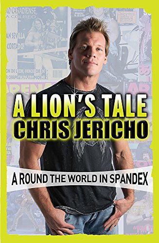 9781409154815: A Lion's Tale: Around the World in Spandex