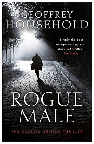 9781409155836: Rogue Male