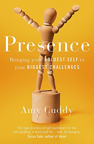 9781409156024: Presence: Bringing Your Boldest Self to Your Biggest Challenges